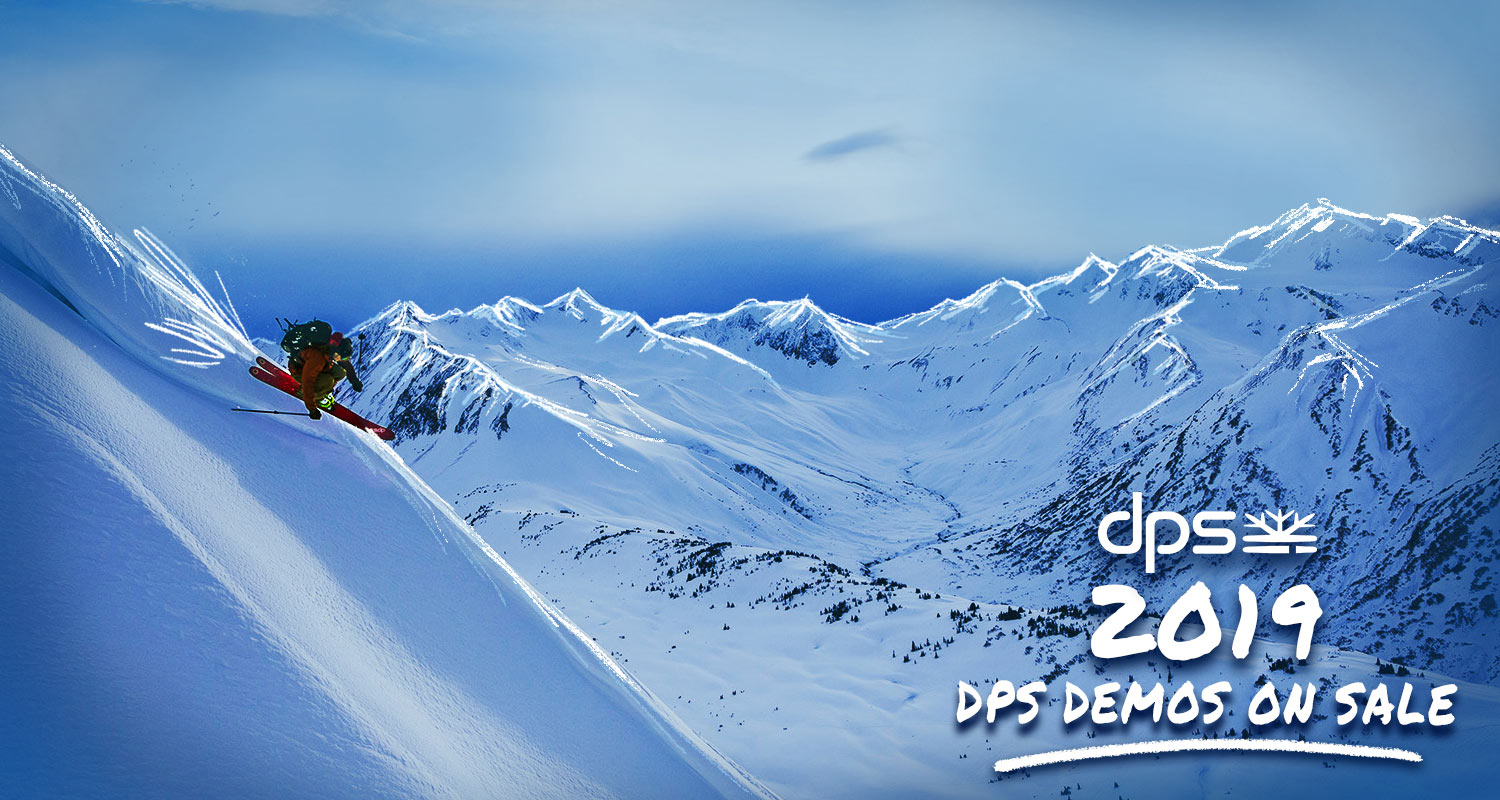 2019 DPS demo skis in stock!