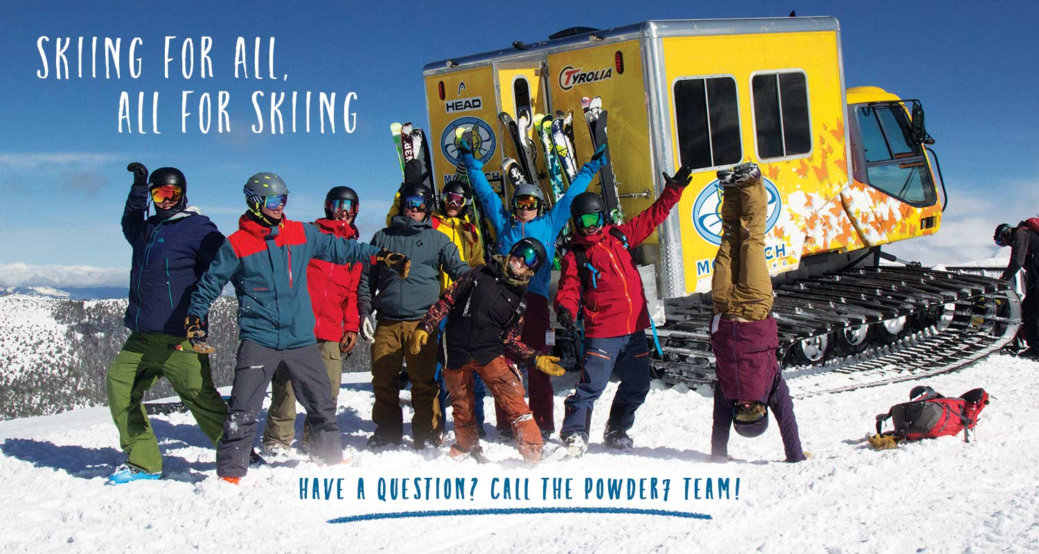Skiing for all, all for skiing - our ski-ologists are ready to help you find the perfect gear!