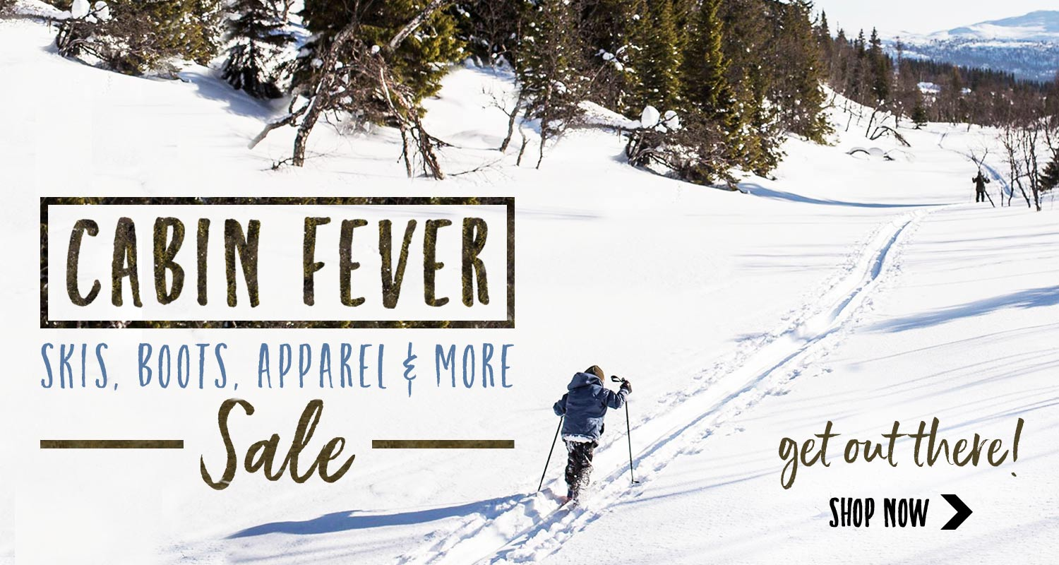 Cabin Fever Sale going on now!