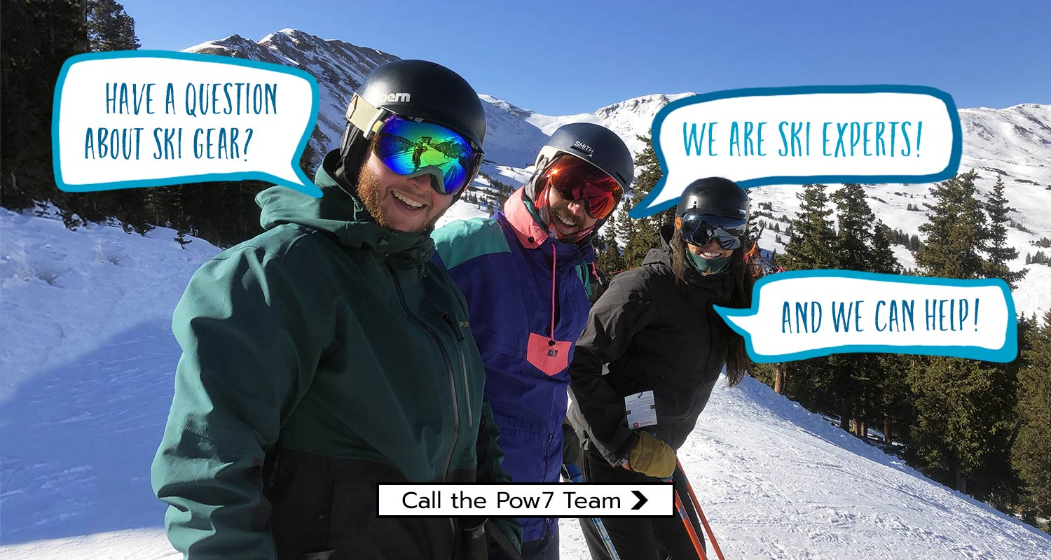 The Powder7 Team is here to help!