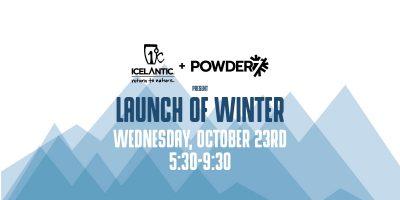 powder7 icelantic launch of winter