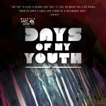 2014 Matchstick Productions Days of My Youth